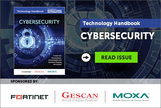 Manufacturing AUTOMATION presents the Cybersecurity Technology Handbook