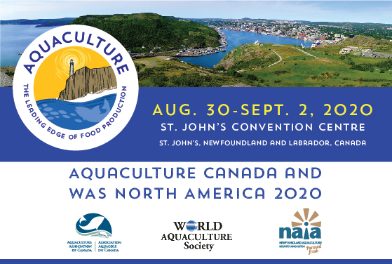 <center>Aquaculture Canada and WAS North America 2020 is coming the St. John's, Newfoundland!!</center>