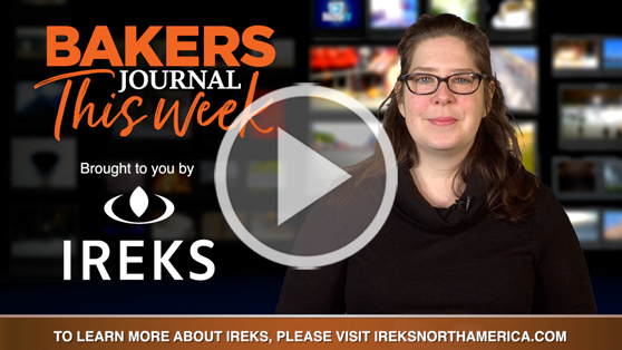 Bakers Journal This Week: Trade shows reveal changes in baking industry