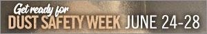 Dust Safety Week