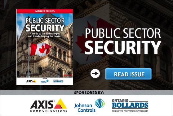 Canadian Security's Public Sector Security Market Trends digital magazine now available