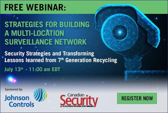 <b>Free webinar: Strategies for Building a Multi-location Surveillance Network</b>