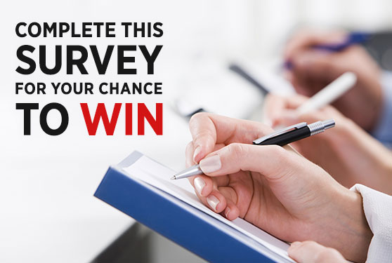 <center>Complete Our Survey for a Chance to Win!</center>