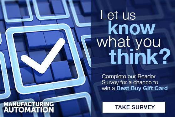 Take the Manufacturing Automation Reader Survey