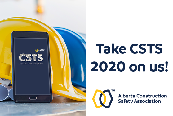 <center>Yes, you read it right. Your ACSA is offering our newly upgraded version of <u>the Construction Safety Training System (CSTS)</u> for FREE until December 31, 2020. </center>