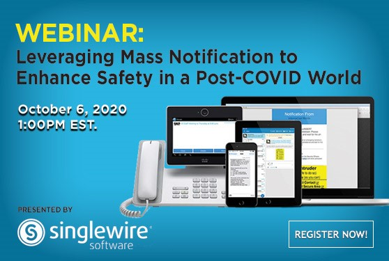 Leveraging Mass Notification to Enhance Safety in a Post-COVID World