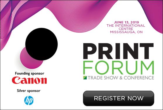 PrintForum 2019 set for June 13 in Mississauga