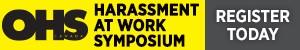 Harassment at Work Symposium