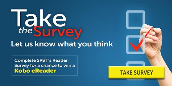 Take the <i>SP&T News</i> Reader Survey