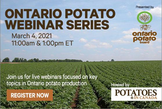 Registration open for the 2021 Ontario Potato Webinars