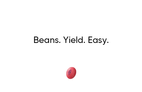 Beans. Yield. Easy.